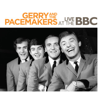 Gerry & The Pacemakers - Live at the BBC