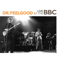 Dr. Feelgood - Live at the BBC