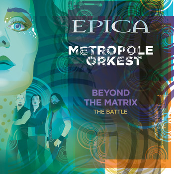 Epica - Beyond the Matrix: The Battle (feat. Metropole Orkest)