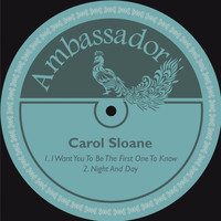 Carol Sloane - I Want You to Be the First One to Know