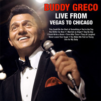 Buddy Greco - Buddy Greco Live From Vegas to Chicago