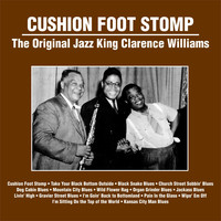 Clarence Williams - Cushion Foot Stomp : The Original Jazz King Clarence Williams
