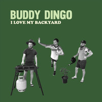 Buddy Dingo - I Love My Backyard