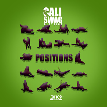 Cali Swag District - Positions (Explicit)