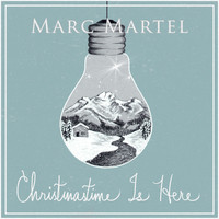 Marc Martel - Christmastime Is Here