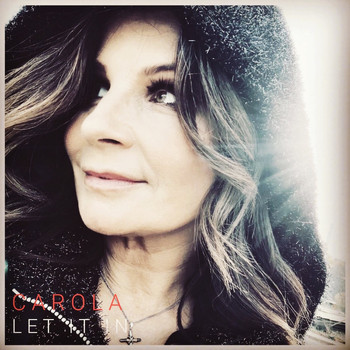 Carola - Let It In