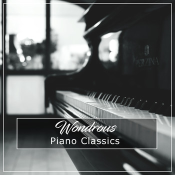 #10 Wondrous Piano Classics