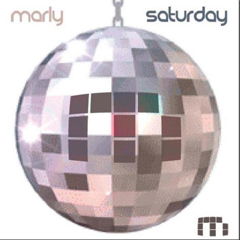 Marly - Saturday