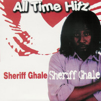 Sheriff Ghale - All Time Hitz