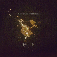 Hawksley Workman - Battlefords
