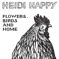 Heidi Happy - Flowers, Birds and Home - 10th Anniversary Edition