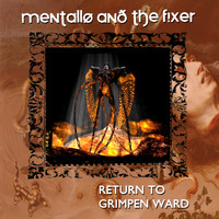 Mentallo & The Fixer - Return to Grimpen Ward (Remastered)