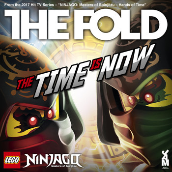 The Fold - Lego Ninjago - The Time Is Now