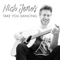 Nick Jones - Take You Dancing