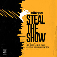 The Allergies / - Steal the Show