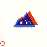 Múm - Please Smile My Noise Bleed