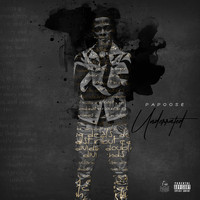 Papoose - Underrated (Explicit)