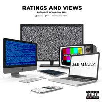 Jae Millz - Ratings & Views (Explicit)