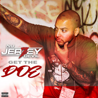 Nu Jerzey Devil - Get the Doe (Explicit)
