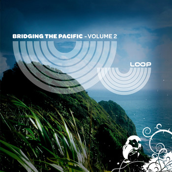 Various Artists - Bridging the Pacific, Vol. 2