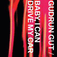 Gudrun Gut - Baby I Can Drive My Car