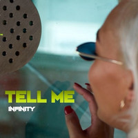 infinity - Tell Me