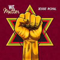 Jesse Royal - We Matter