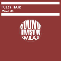 Fuzzy Hair - Move On