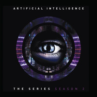 Artificial Intelligence / - The Series: Season 2