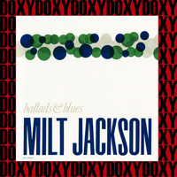 Milt Jackson - Ballads & Blues (Remastered Version) (Doxy Collection)