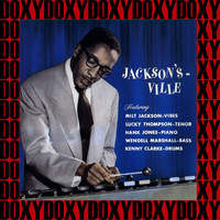 Milt Jackson - Jackson's Ville (Remastered Version) (Doxy Collection)