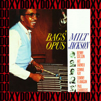 Milt Jackson - Bags' Opus (Remastered Version) (Doxy Collection)