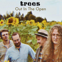 Trees - Out in the Open