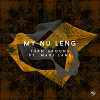 My Nu Leng - Turn Around
