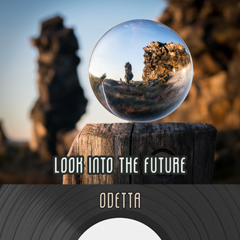 Odetta - Look Into The Future