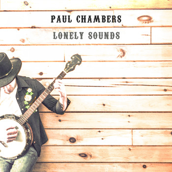 Paul Chambers - Lonely Sounds