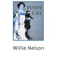 Willie Nelson - Pussy Cat