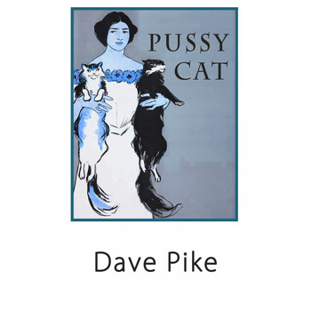 Dave Pike - Pussy Cat