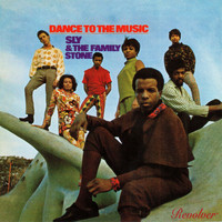 Sly & The Family Stone - Dance To The Music (Bonus Tracks)