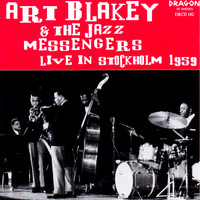 Art Blakey And The Jazz Messengers - Live in Stockholm 1959