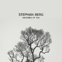 Stephan Berg - Memories of you