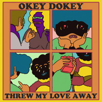 Okey Dokey - Threw My Love Away