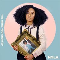 Nyla - The More You Grow
