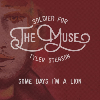 Tyler Stenson - Some Days I'm a Lion (Live)