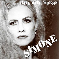Alive With Worms - Simone