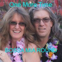 One More Time - Bossa Mia Round