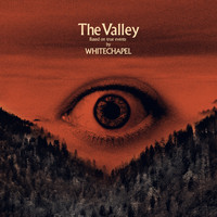 Whitechapel - The Valley (Explicit)
