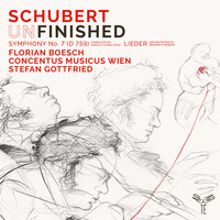 "Florian Boesch, Concentus Musicus Wien and Stefan Gottfried - Schubert: Symphony No. 7 in B-Flat Major, D. 759 ""Unfinished"", Lieder (Orchestrated by Webern, Brahms) (Bonus Track Version)"