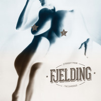 Fjelding - Straight from the Shadows