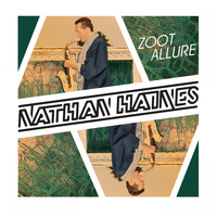 Nathan Haines - Zoot Allure
